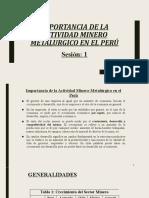 SESION N°1 - IMPORTANCIA DE LA ACTIVIDAD MINERO METALURGICO EN EL PERÚ