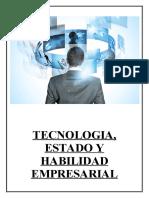 Tecnologia, estado y habilidad empresarial