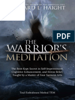 The Warriors Meditation The Best-Kept Secret in Self-Improvement, Cognitive Enhancement, and Stress Relief, Taught by a Master of Four Samurai Arts (Total Embodiment Method TEM) by Richard L Haight [H (z-lib.org).epub