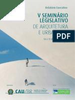 Relatório Executivo - V Seminário Legislativo de Arquitetura e Urbanismo do Brasil