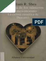 La Magia de Los Números y El Movimiento - La Carrera Científica de Descartes - Shea, William R
