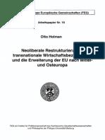 Otto Holman_Neoliberale Restrukturierung, transnationale Wirtschaftsbeziehungen und die Erweiterung der EU nach MitteI und Osteuropa