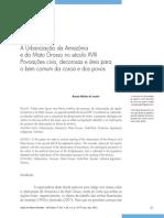 Renata Malcher de Araujo_ A Urbanização da Amazónia  e do Mato Grosso no século XVIII - Povoações civis, decorosas e úteis para  o bem comum da coroa e dos povos