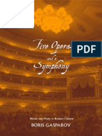 Gasparov B. Five operas and a symphony. Word and music in russian culture