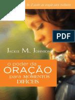 Jackie M. Johnson - O poder da oracao para momentos dificeis