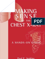 Making Sense of Chest Xray a Hands on Guide