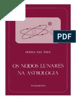 Toen, Donna van - Os Nodos Lunares na Astrologia