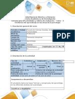 Guía de actividades y rubrica de evaluación – tarea - 3 Incidencia del aprendizaje en las áreas de la psicología . (1)