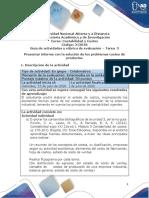 Guía de actividades y rúbrica de evaluación - Unidad 3 - Tarea 3 - Presentar informe con la solución de los problemas costeo de productos (1)
