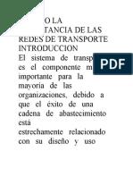 ENSAYO LA IMPORTANCIA DE LAS REDES DE TRANSPORTE