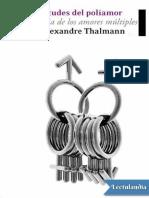 Las virtudes del poliamor - YvesAlexandre Thalmann.pdf