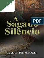 A Saga Do Silêncio, AMOSTRA