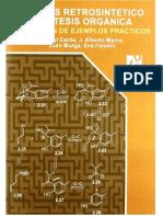 Analisis Retrosintetico y Sintesis Organica - Resolucion de Ejemplos practicos 2010.pdf