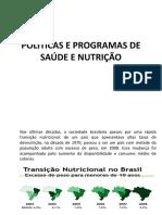 POLÍTICAS E PROGRAMAS DE SAÚDE E NUTRIÇÃO