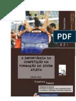 A IMPORTANCIA DA COMPETIÇÃO NA FORMAÇÃO DO JOVEM ATLETA