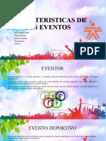CARACTERISTICAS DE LOS EVENTOS (1)