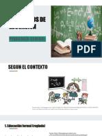 TEMA. TIPOS DE EDUCACIÓN