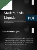 Modernidade Líquida - 04