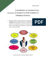 PROBLEME DE DEPENDENTA SI DIAGNOSTICELE DE INGRIJIRE  LA  PACIENTII CU STARI AVANSATE SI TERMINALE DE BOALA..docx