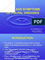 Signs and Symptoms of Pulpal Diseases