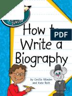 [Explorer Junior Library_ Language Arts Explorer Junior] Cecilia Minden,Kate Roth - How to Write a Biography (2012, Cherry Lake Publishing).pdf