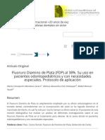 Fluoruro Diamino de Plata (FDP) al 38%. Su uso en pacientes odontopediátricos y con necesidades especiales. Protocolo de aplicación