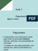 Aula 02 -Tipo e uso do Paquimetro.pptx