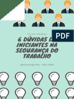 6 DICAS PARA INICIANTES NA SEGURANCA DO TRABALHO