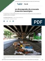 Crise fiscal e fraco desempenho da economia ampliam problemas dos municípios _ Eu & _ Valor Econômico