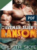 01 Caveman Alien's Ransom - Calista Skye.pdf
