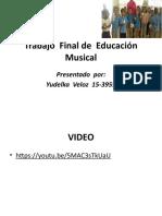 YUDELKA - Trabajo  Final de  Educación Musical
