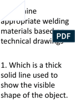 Determine appropriate welding materials based on technical drawings