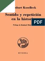 Sentido y repetición en la historia - Reinhart Koselleck