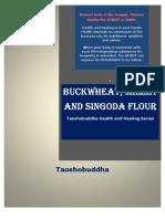 Buckwheat, Singoda and Millet Flours