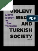 Violent Media and Turkish Society