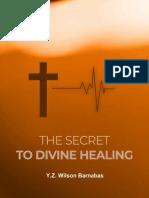 The Secret to Divine Healing
