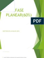 FASE PLANEAR(60%)