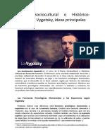 Teoría Sociocultural o Histórico-Cultural de Vygotsky, ideas principales