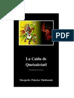 La Caída de Quetzalcóatl