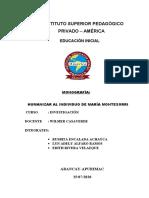 MONOGRAFIA DE HUMANIZAR AL INDIVIDUO DE MARIA MONTESORRI.docx
