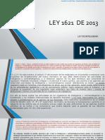 LEY 1621  DE 2013.pptx