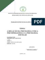 A RELAÇÃO DA PSICOLOGIA COM A PSICOPEDAGOGIA E A PSICOLOGIA ESCOLAR