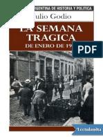 La Semana Tragica - Julio Godio