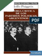 Historia Critica de Los Partidos Politicos Argentinos II - Rodolfo Puiggros