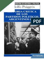 Historia Critica de Los Partidos Politicos Argentinos III - Rodolfo Puiggros