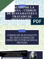 Tratado de la Habana - Codigo de Bustamante, Tratado de Montevideo 1884, 1939 y 1940