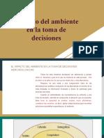 Impacto del ambiente en la toma de decisiones