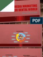 Social Media Marketing For Dental World.pptx