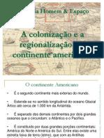 acolonizaoearegionalizaodocontinenteamericano-140223185731-phpapp01