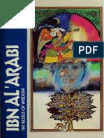 The Bezels of Wisdom (1981, Paulist Press); Ibn al-Arabi, tr. Ralph Austin (321 pages)